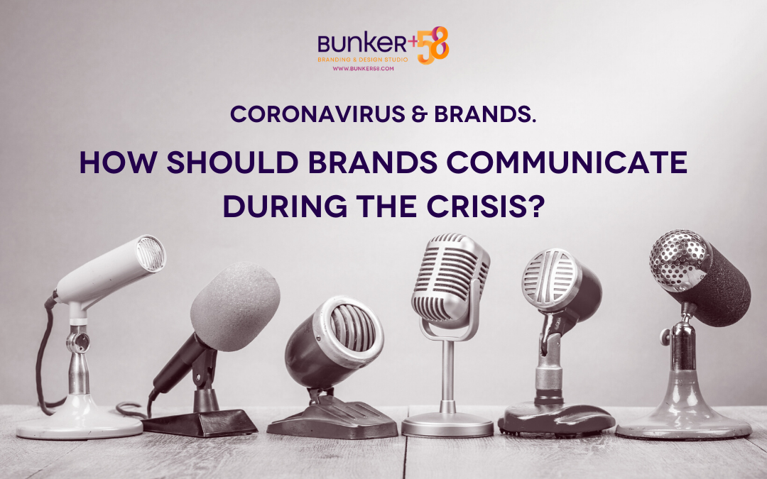 Coronavirus & Brands. How Should Brands Communicate During the Crisis?